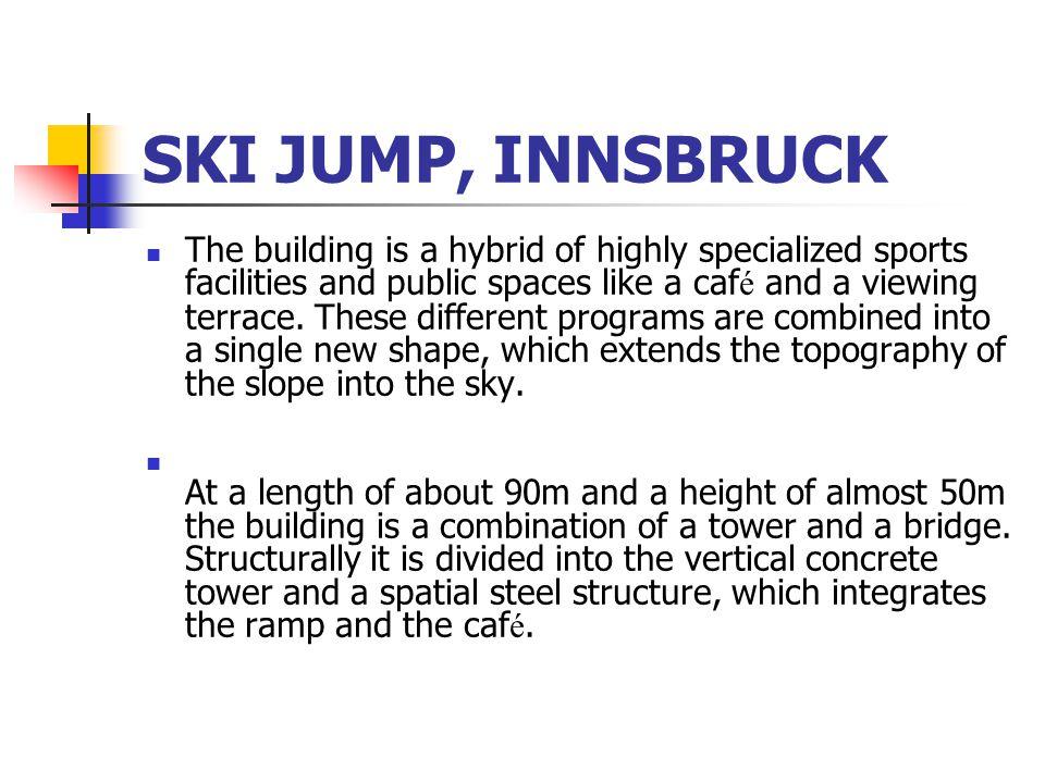 SKI JUMP, INNSBRUCK