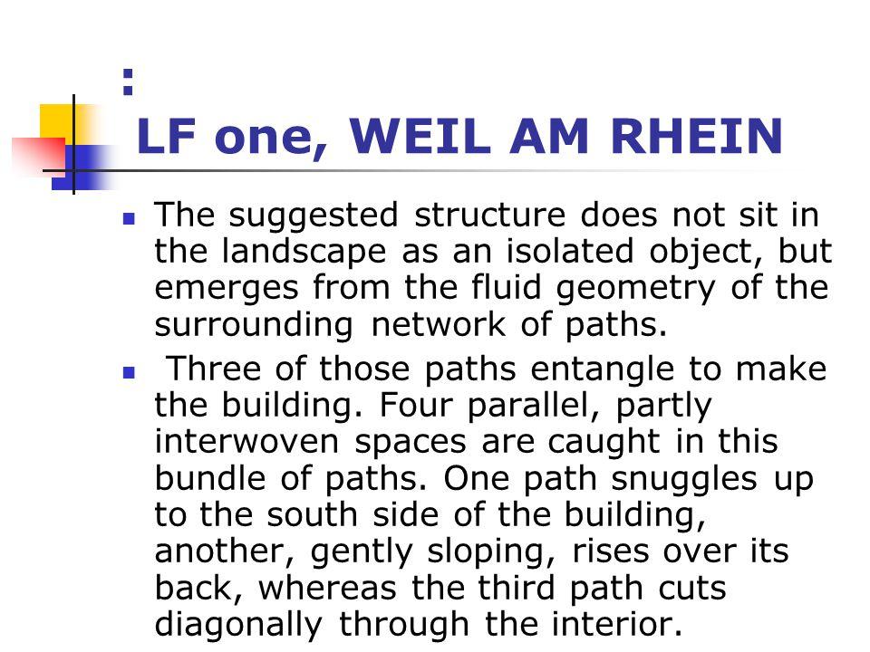 : LF one, WEIL AM RHEIN