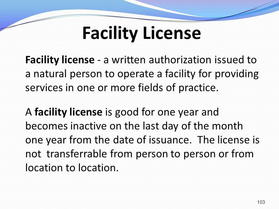 Facility License