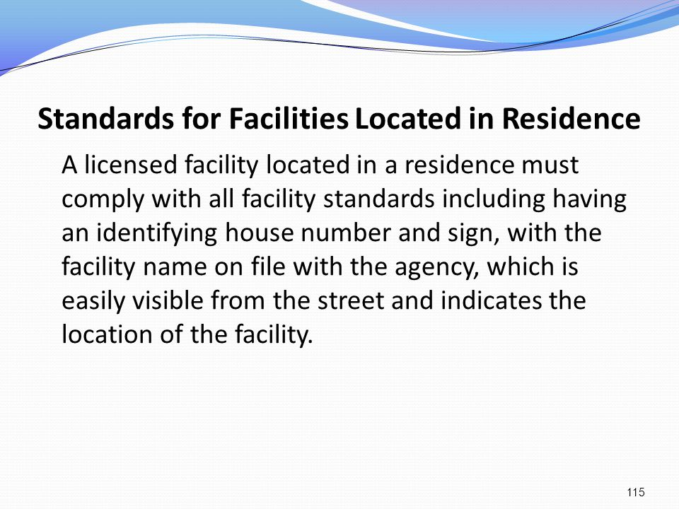 Standards for Facilities Located in Residence