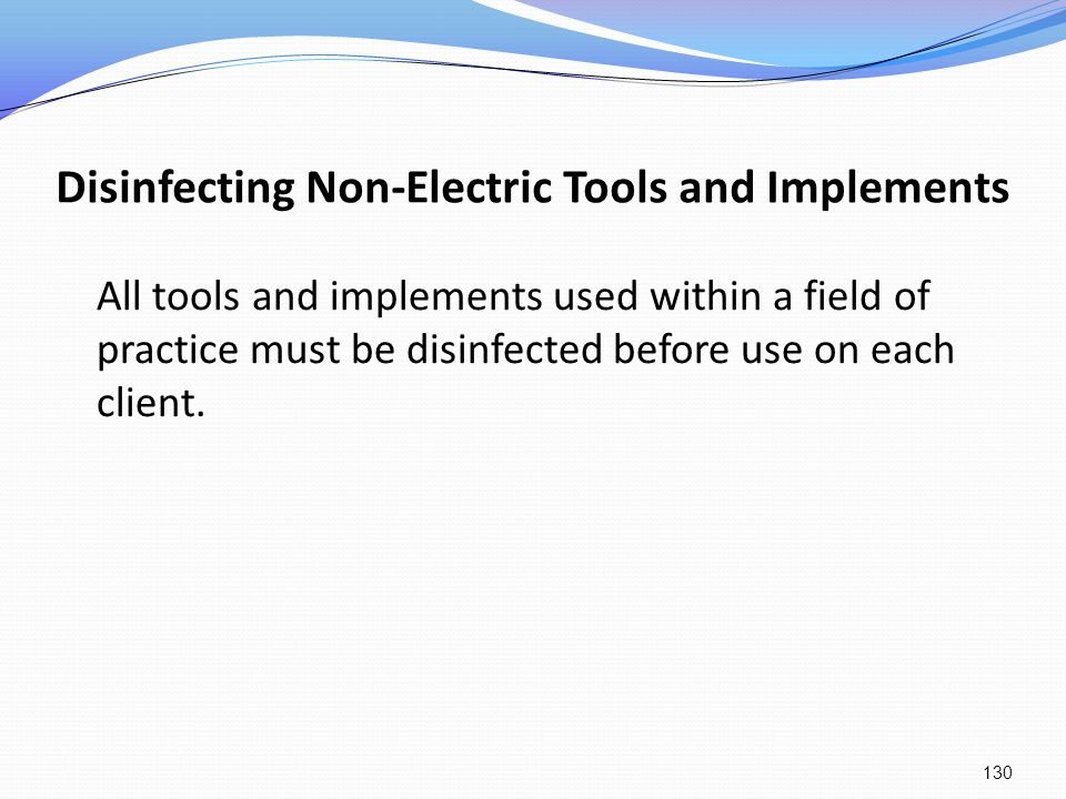 Disinfecting Non-Electric Tools and Implements