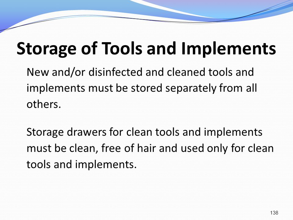Storage of Tools and Implements