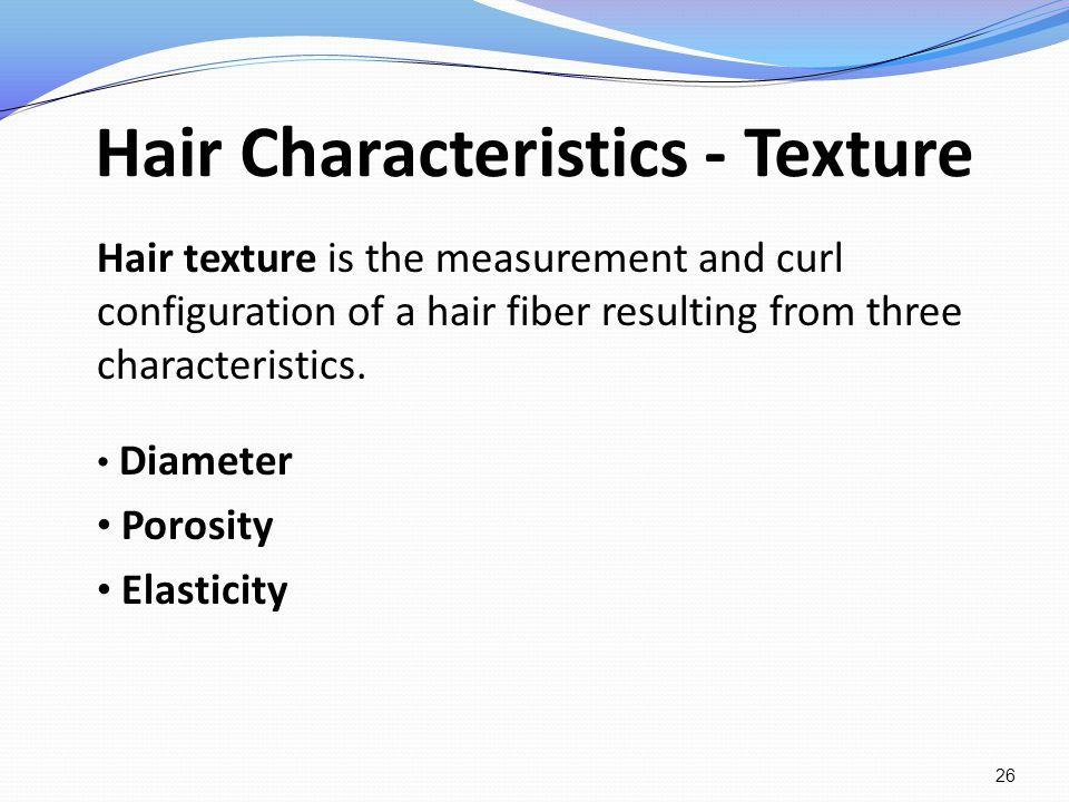 Hair Characteristics - Texture