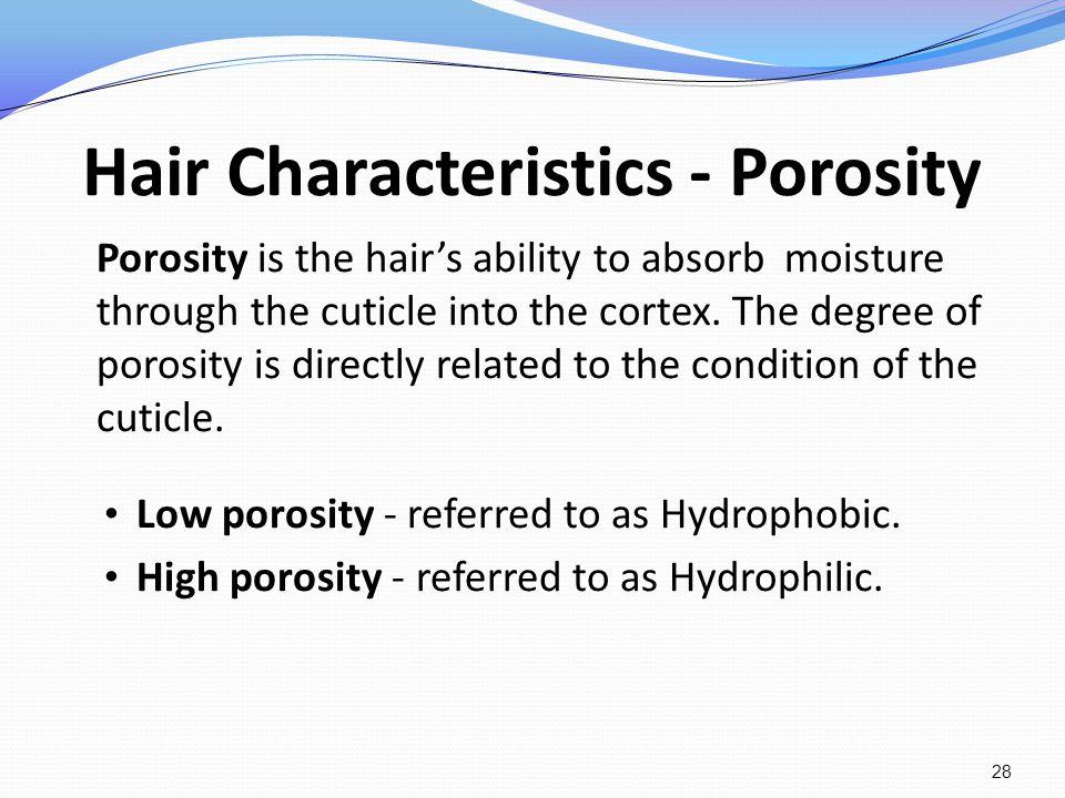 Hair Characteristics - Porosity