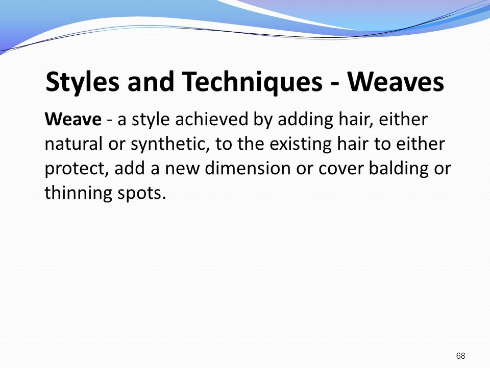 Styles and Techniques - Weaves