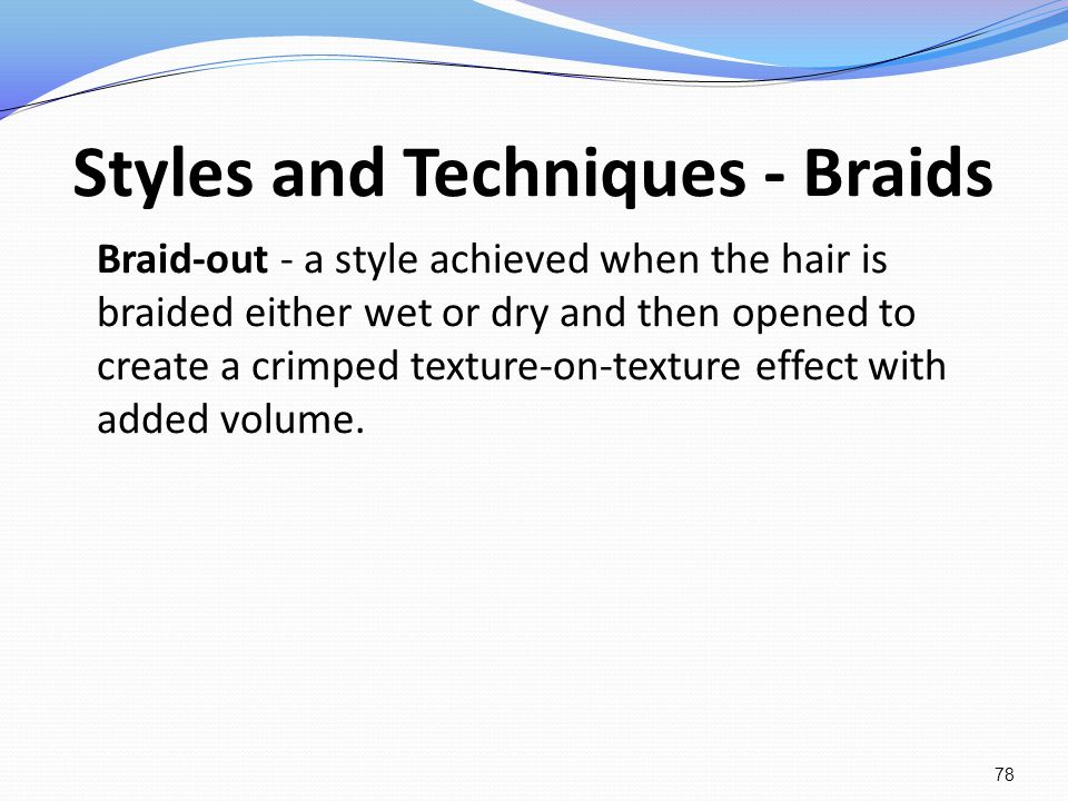 Styles and Techniques - Braids