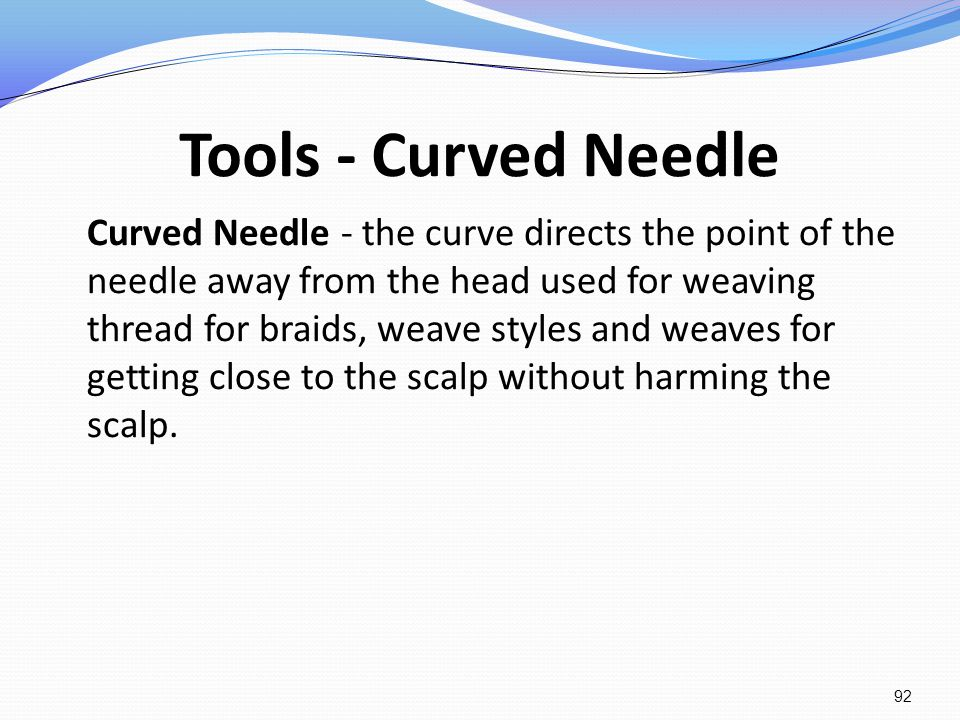 Tools - Curved Needle