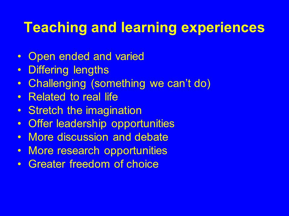 Teaching and learning experiences