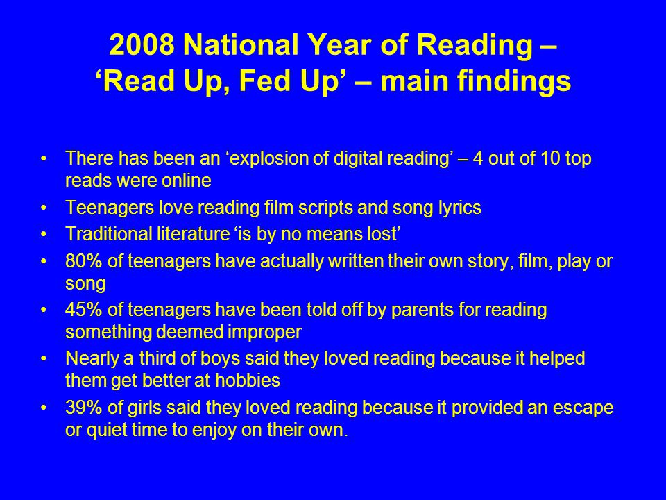 2008 National Year of Reading – 'Read Up, Fed Up' – main findings