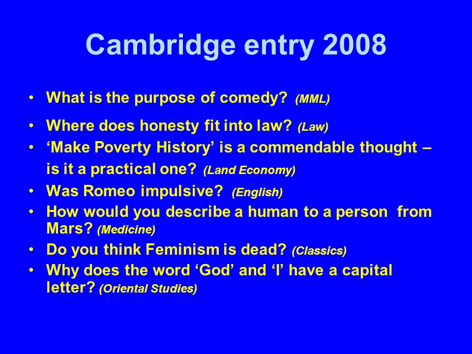 Cambridge entry 2008 What is the purpose of comedy (MML)