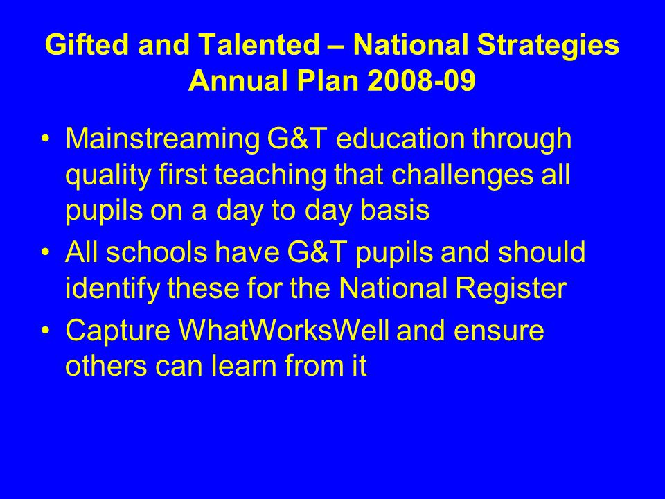Gifted and Talented – National Strategies Annual Plan 2008-09
