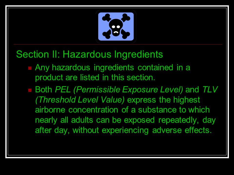 Section ll: Hazardous Ingredients