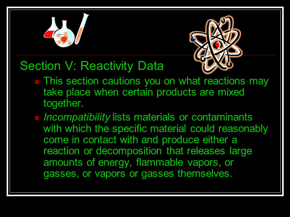 Section V: Reactivity Data