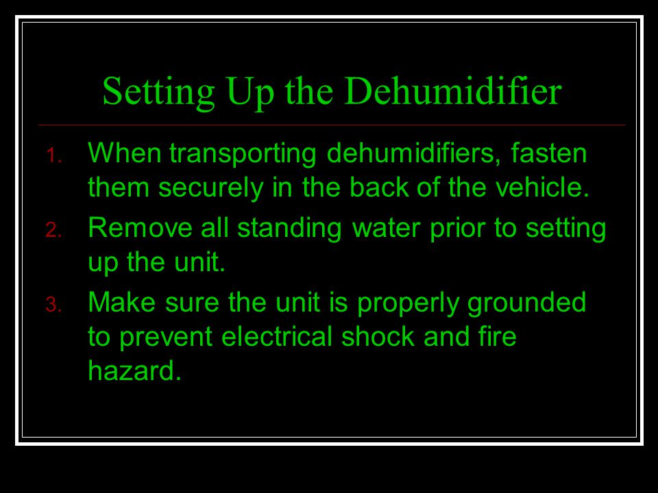 Setting Up the Dehumidifier