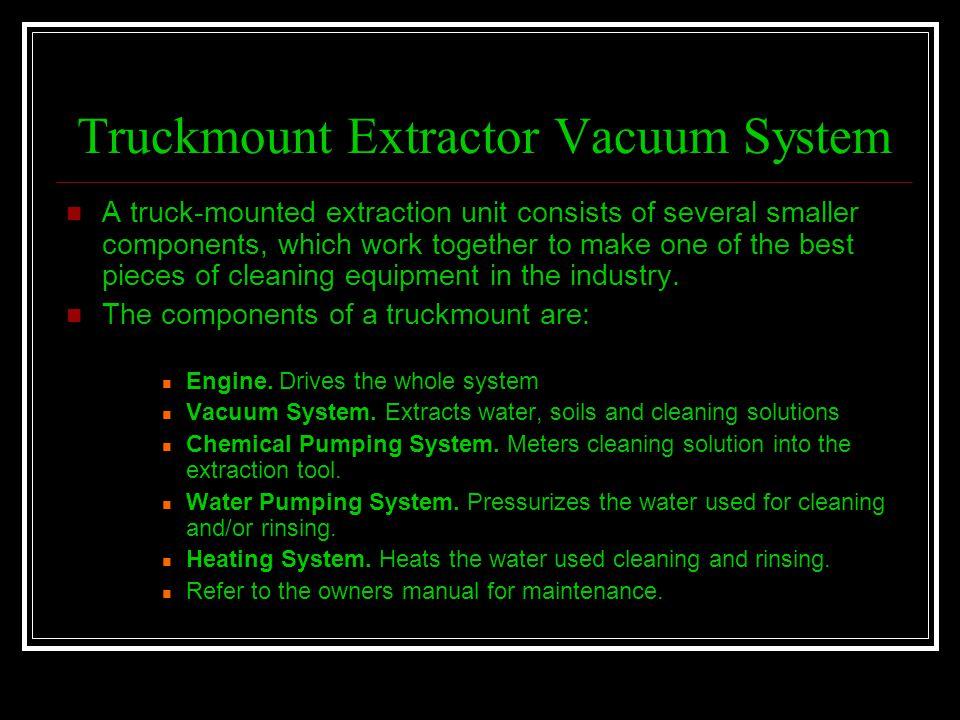 Truckmount Extractor Vacuum System