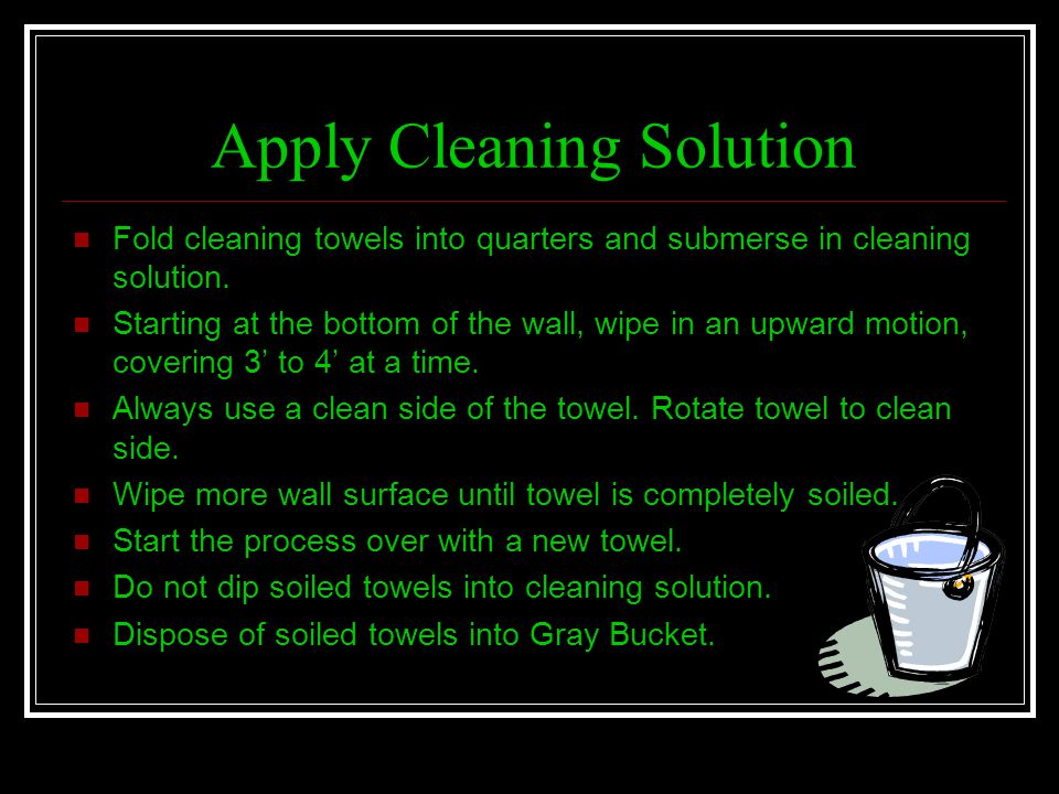 Apply Cleaning Solution