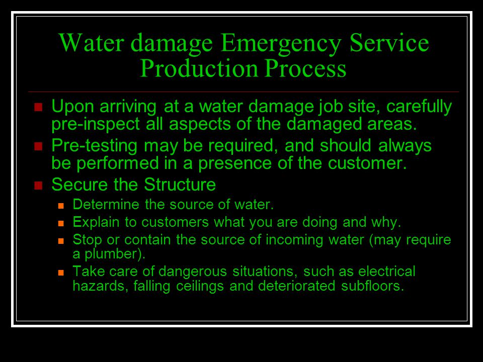 Water damage Emergency Service Production Process