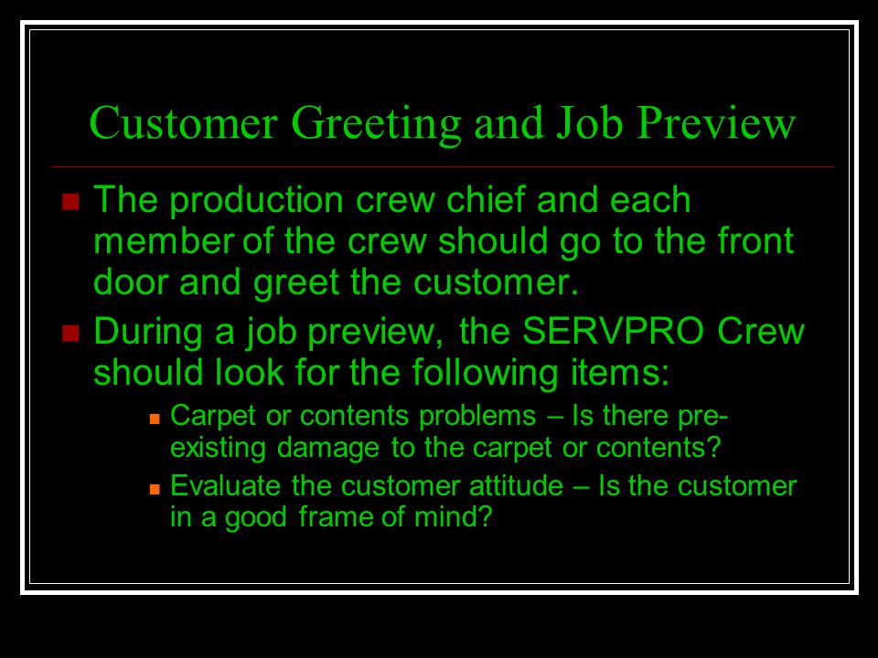 Customer Greeting and Job Preview