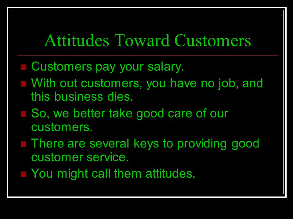 Attitudes Toward Customers