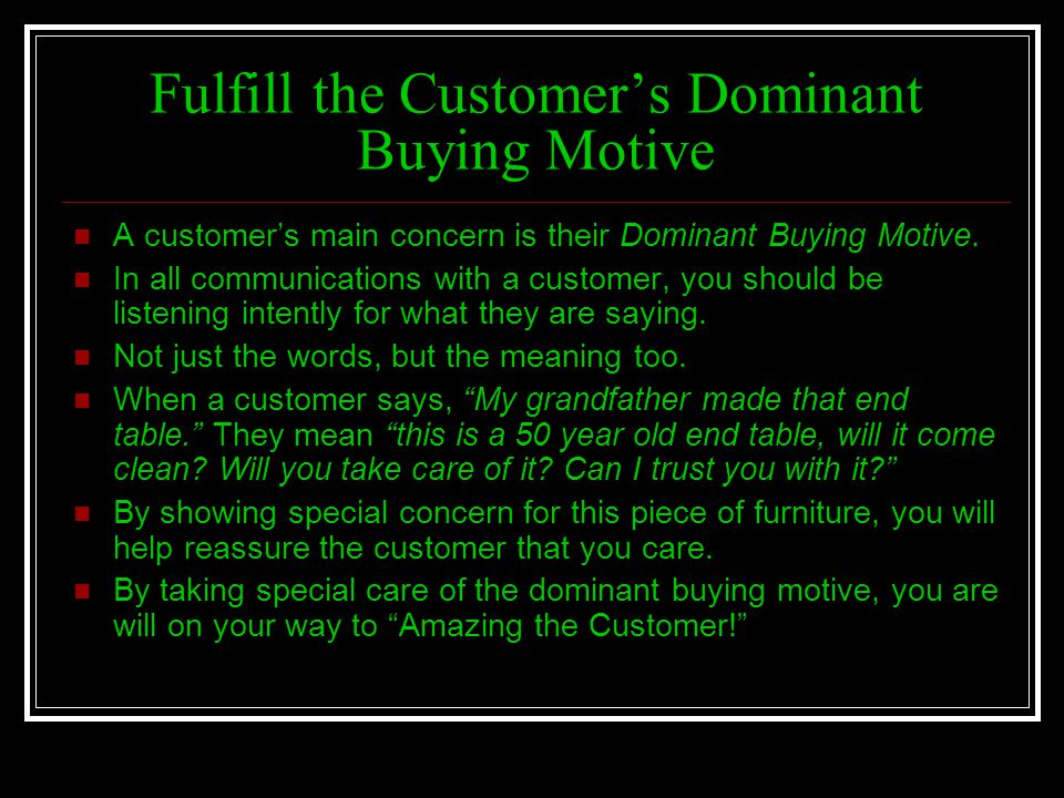 Fulfill the Customer's Dominant Buying Motive