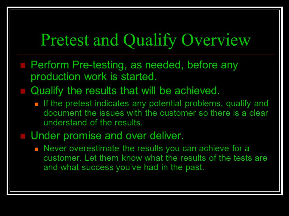 Pretest and Qualify Overview