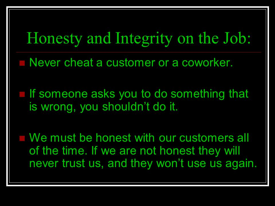Honesty and Integrity on the Job: