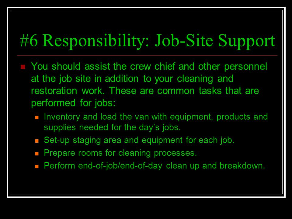 #6 Responsibility: Job-Site Support