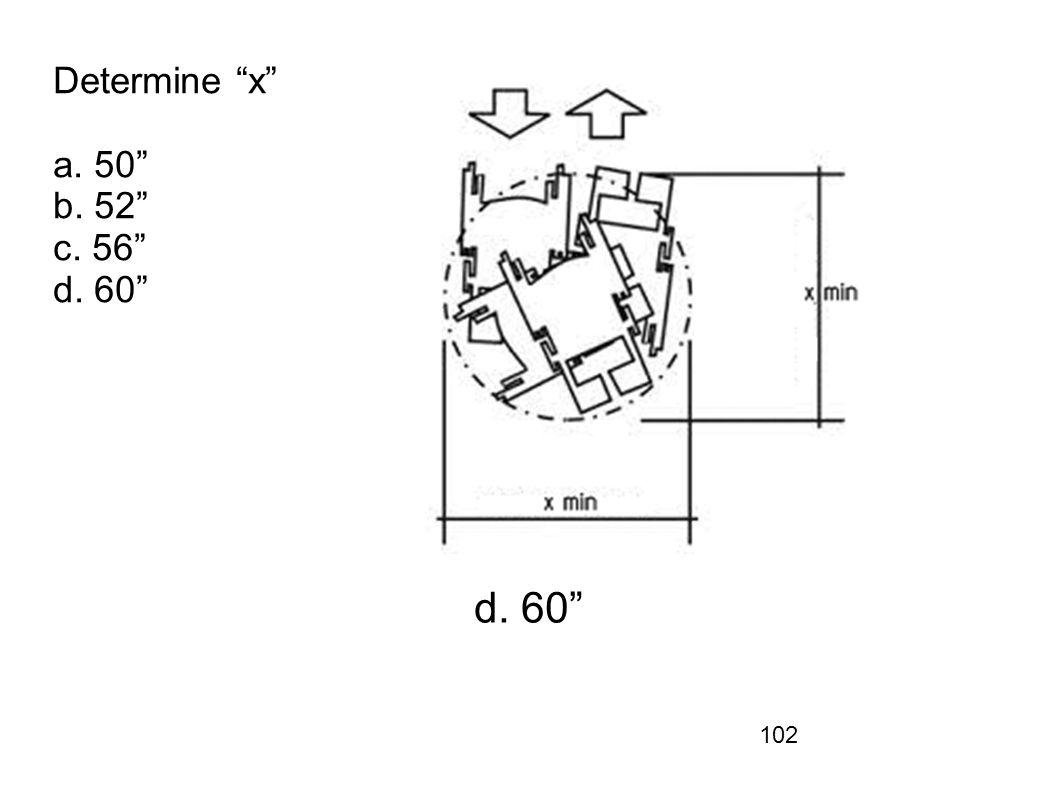Determine x a. 50 b. 52 c. 56 d. 60