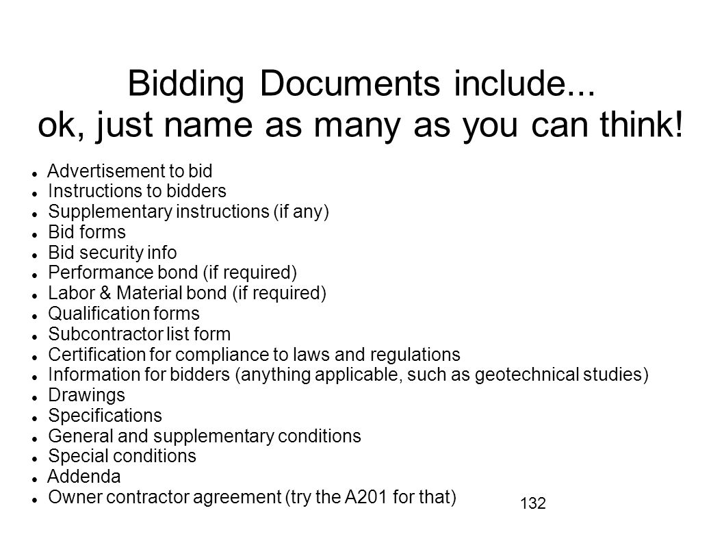 Bidding Documents include... ok, just name as many as you can think!