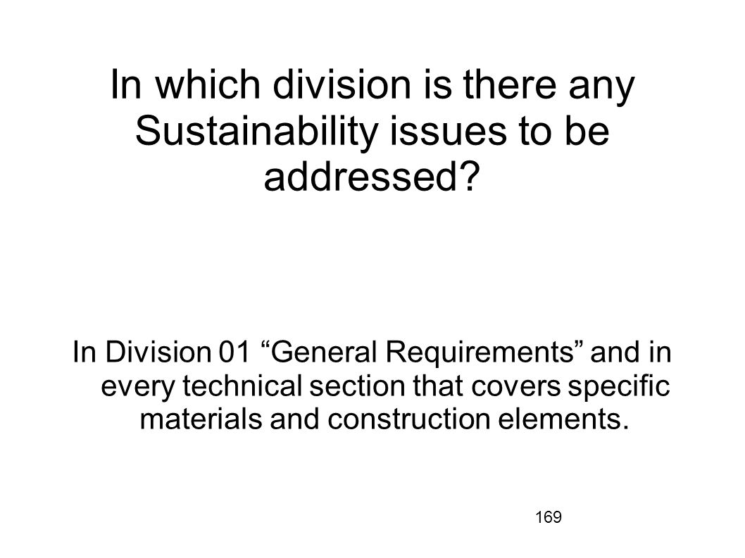 In which division is there any Sustainability issues to be addressed