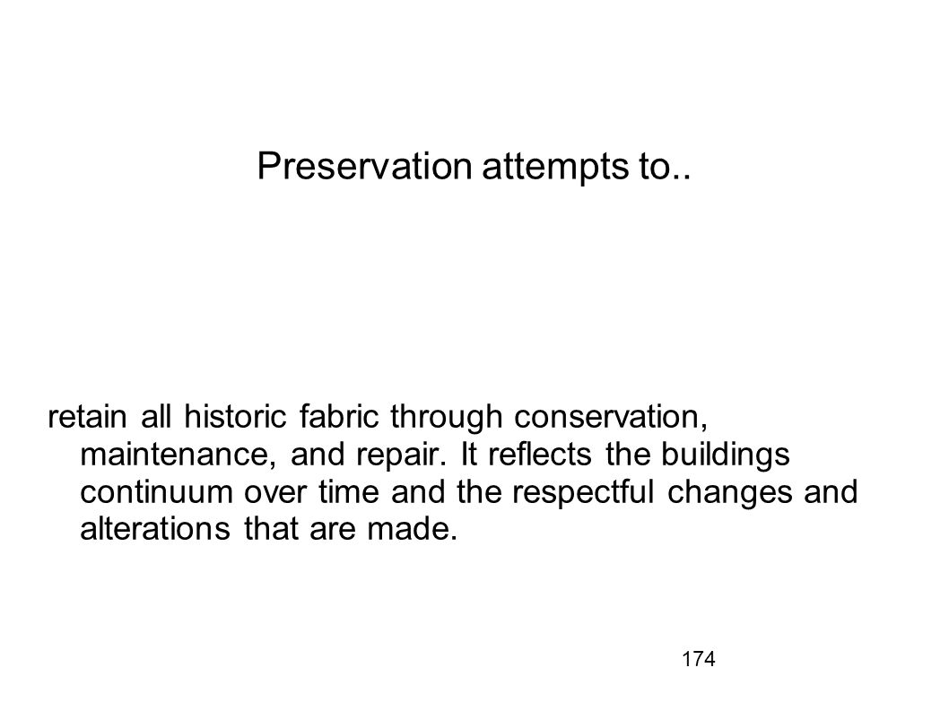 Preservation attempts to..