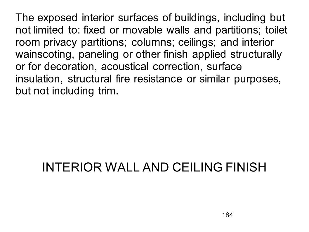 INTERIOR WALL AND CEILING FINISH