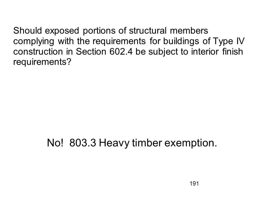 No! 803.3 Heavy timber exemption.
