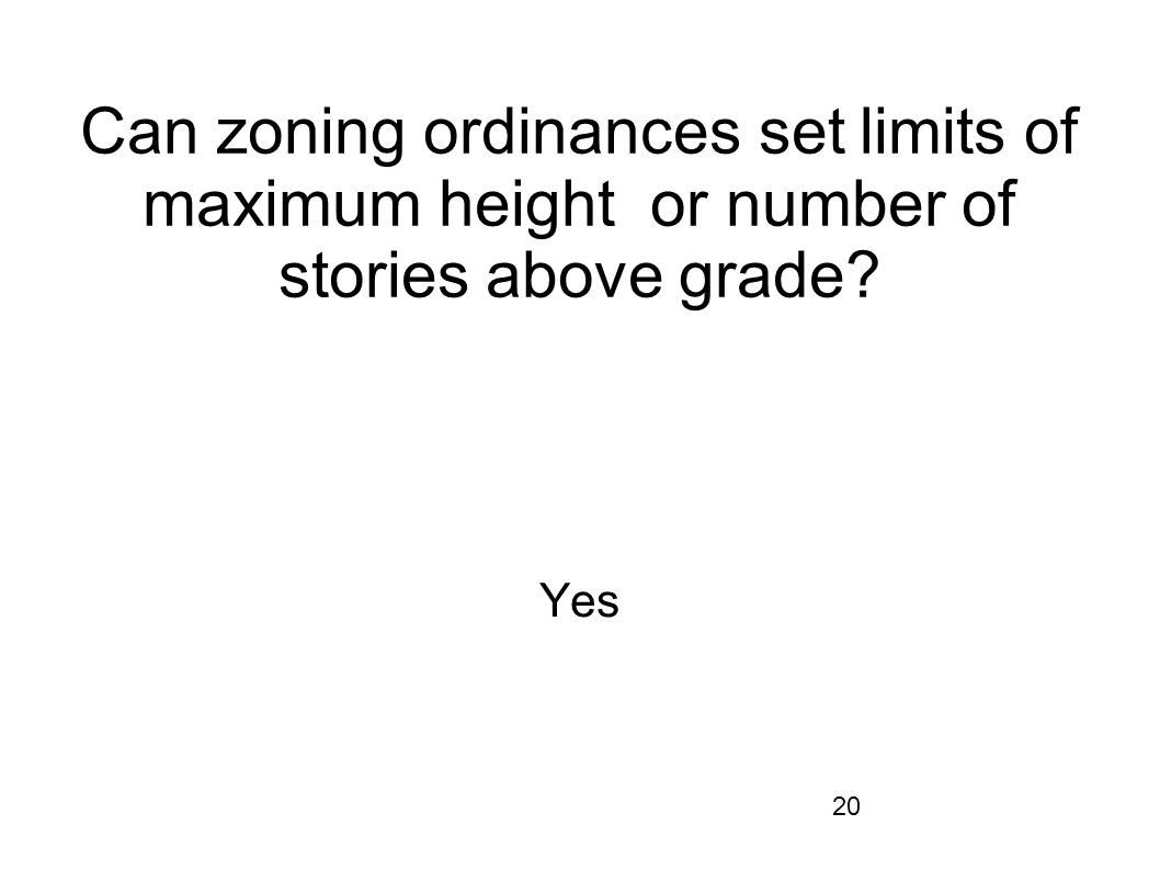 Can zoning ordinances set limits of maximum height or number of stories above grade