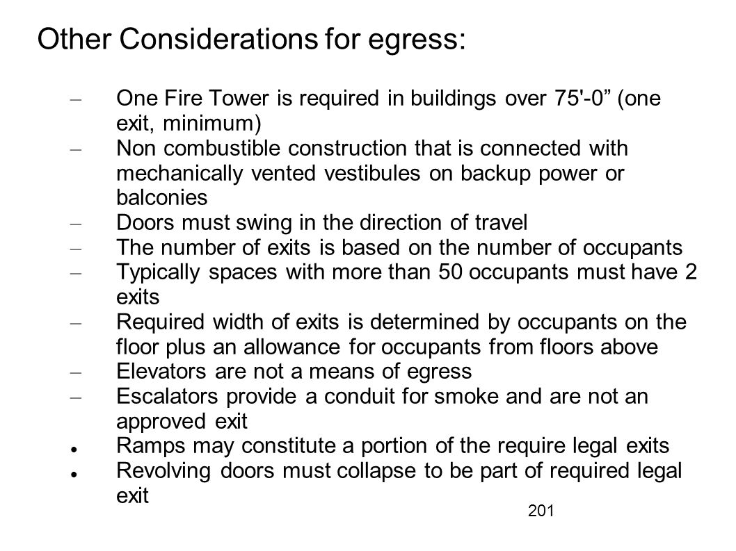 Other Considerations for egress: