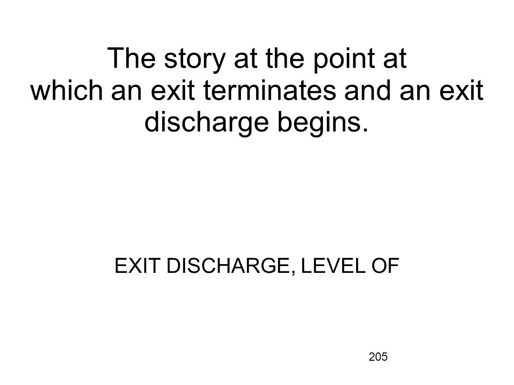 EXIT DISCHARGE, LEVEL OF