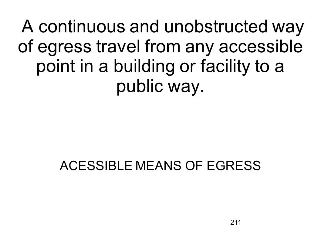 ACESSIBLE MEANS OF EGRESS