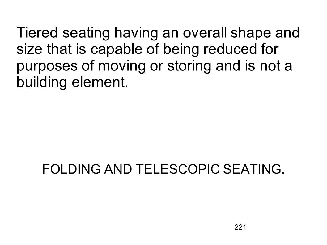FOLDING AND TELESCOPIC SEATING.