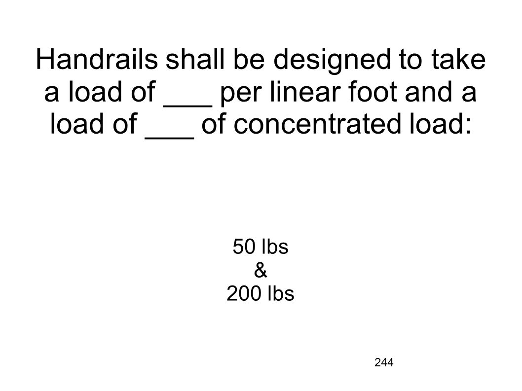 Handrails shall be designed to take a load of ___ per linear foot and a load of ___ of concentrated load:
