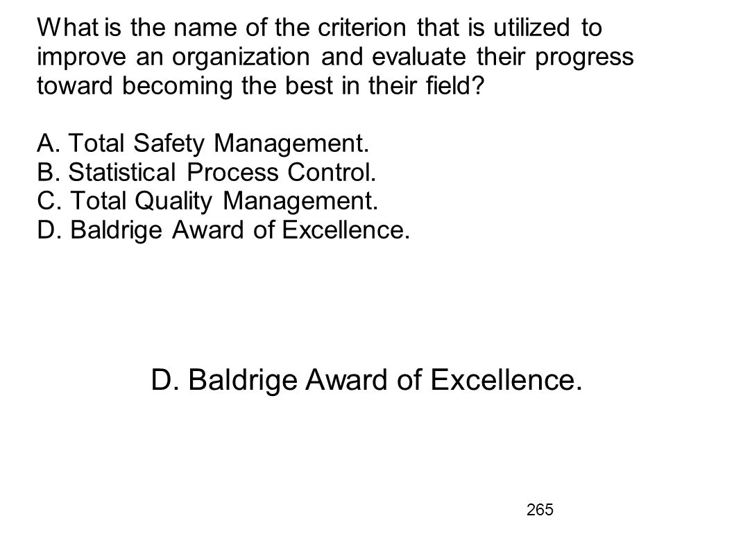 D. Baldrige Award of Excellence.