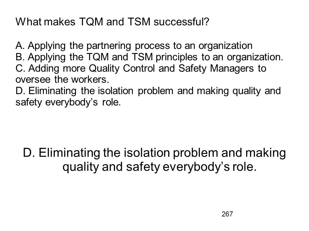 What makes TQM and TSM successful. A