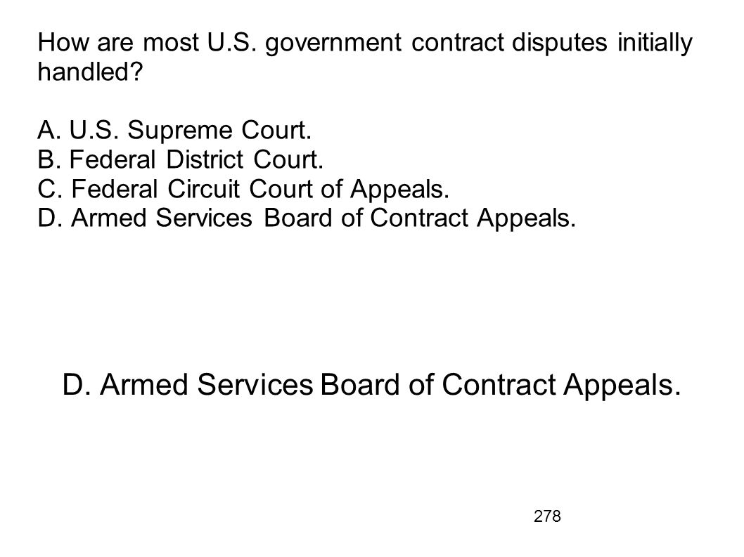 D. Armed Services Board of Contract Appeals.