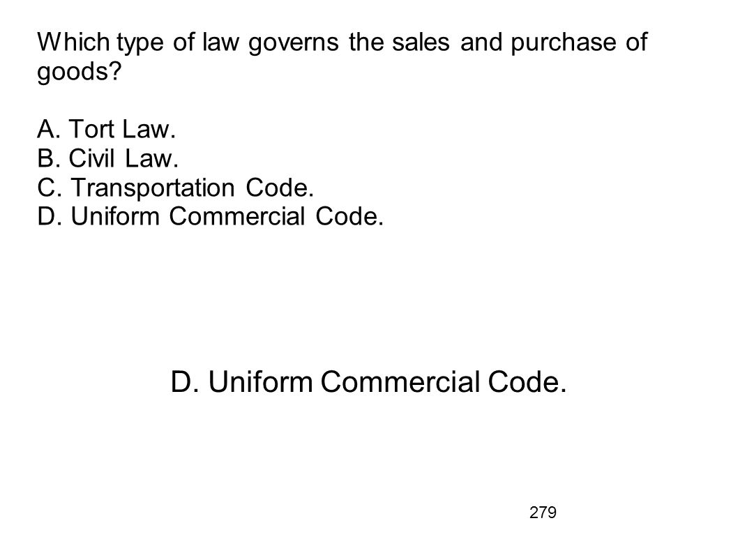 D. Uniform Commercial Code.