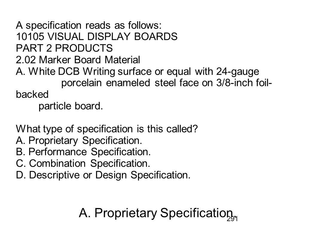 A. Proprietary Specification.