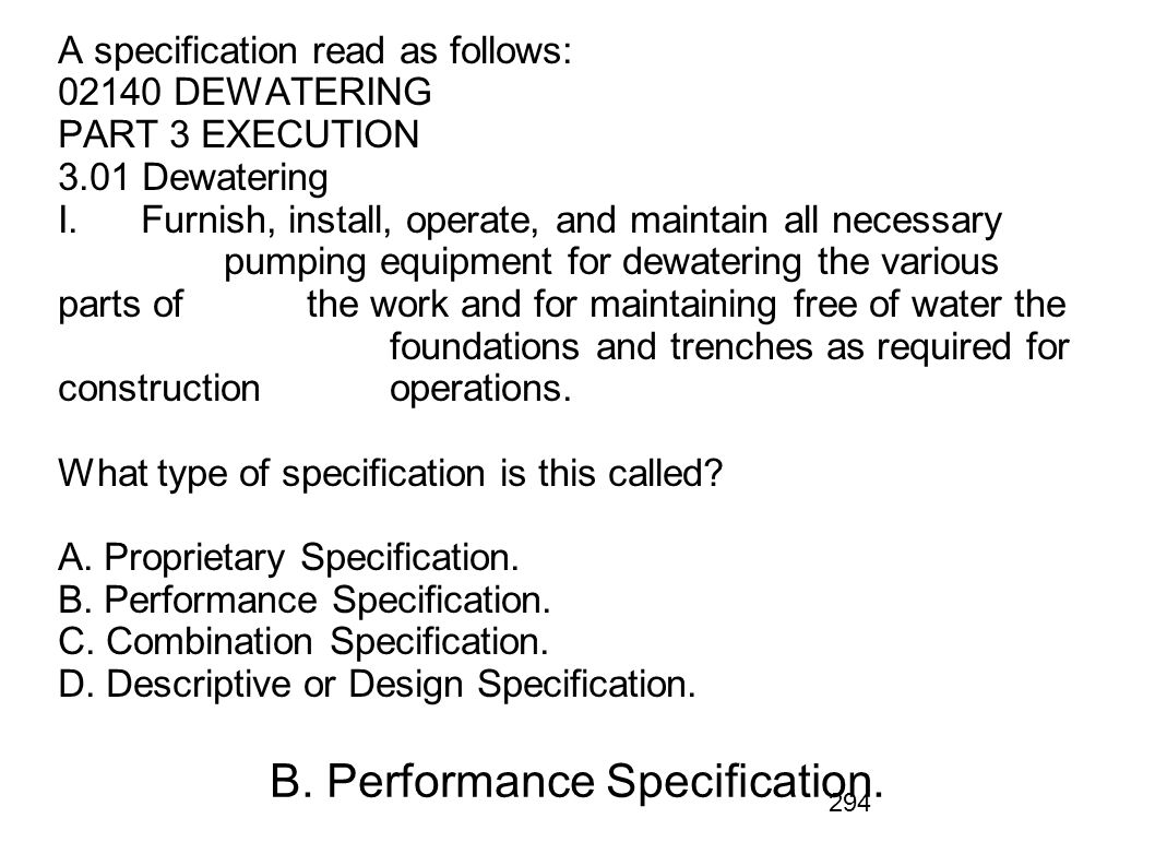 B. Performance Specification.