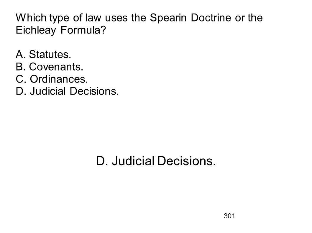 Which type of law uses the Spearin Doctrine or the Eichleay Formula. A