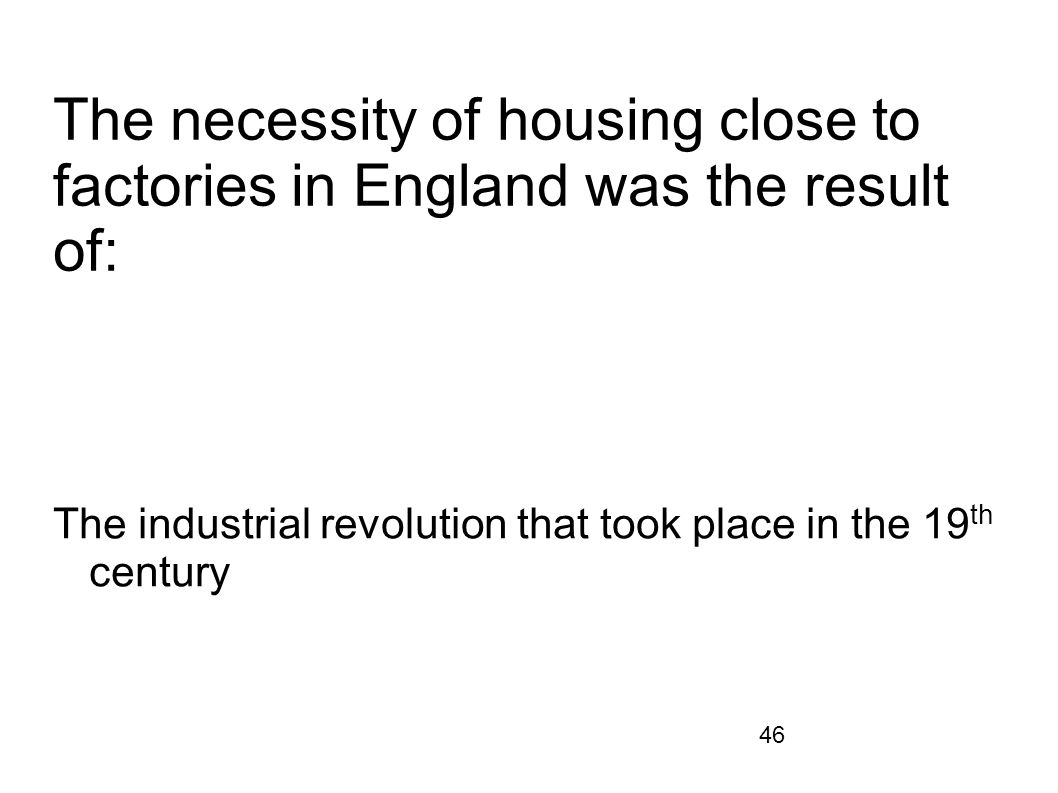 The industrial revolution that took place in the 19th century
