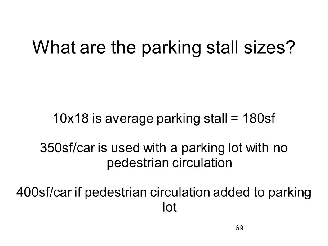 What are the parking stall sizes
