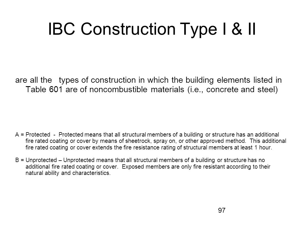 IBC Construction Type I & II