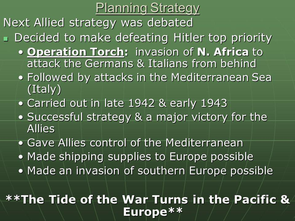 **The Tide of the War Turns in the Pacific & Europe**